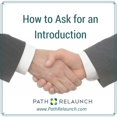 How to Ask for an Introduction (Hint: Do the Legwork)